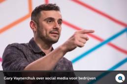 Gary Vaynerchuk over social media voor bedrijven - Lincelot - FI
