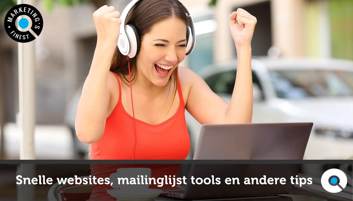 Snelle websites, mailinglijst tools en andere tips