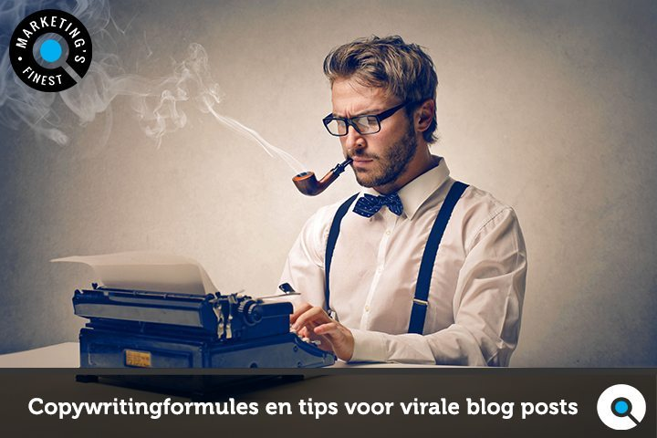 27 copywritingformules en tips voor virale blog posts