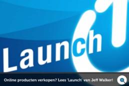Online producten verkopen - Lees Launch van Jeff Walker - Lincelot - FI