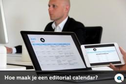 Hoe maak je een editorial calendar?