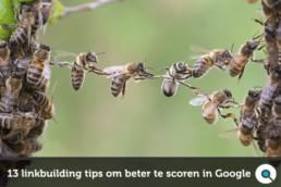 Linkbuilding tips om beter te scoren in Google