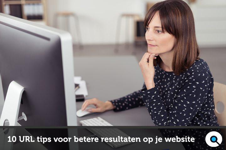 10 URL tips voor betere resultaten op je website