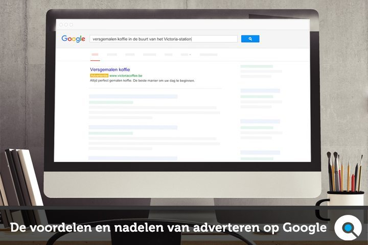 De voordelen en nadelen van adverteren op Google