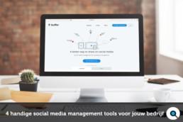 4 handige social media management tools voor jouw bedrijf FB