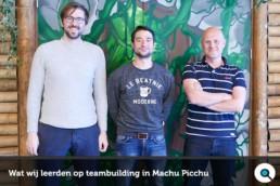Wat wij leerden op teambuilding in Machu Picchu