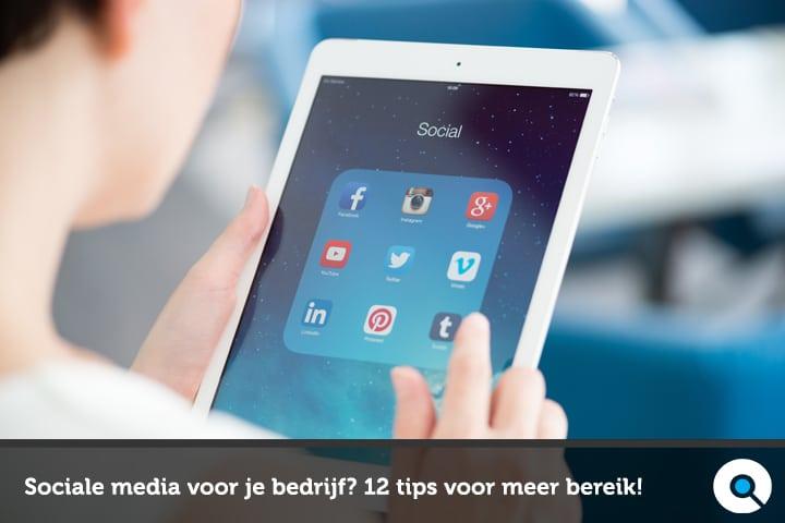 Sociale media voor je bedrijf - 12 tips voor meer bereik