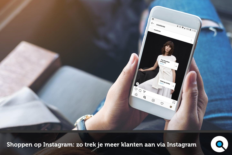 Shoppen op Instagram - trek meer klanten aan via Instagram Shopping - Lincelot - FI