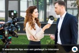 Mediatraining - 5 waardevolle tips voor een geslaagd tv-interview - Lincelot