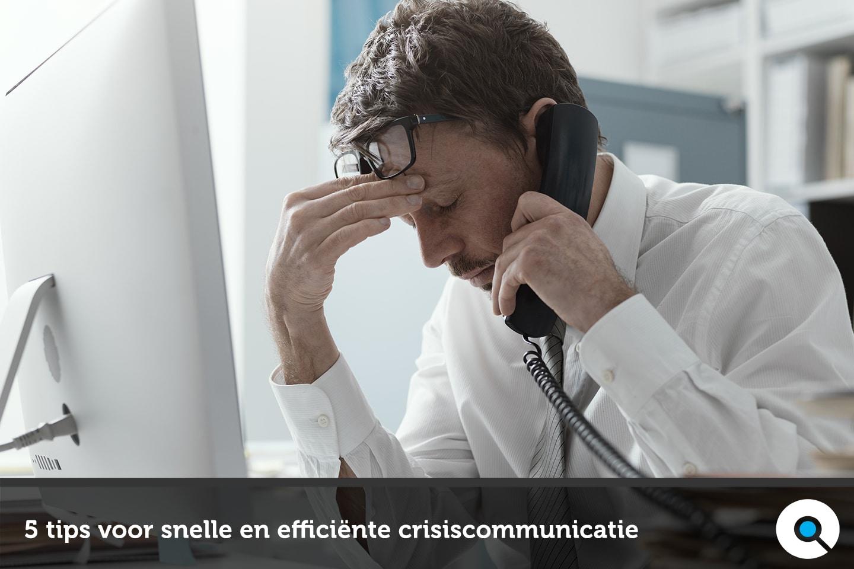 5 tips voor snelle en efficiënte crisiscommunicatie - Lincelot