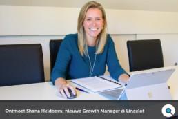 Ontmoet Shana Heldoorn - Nieuwe Growth Manager bij Lincelot - FI