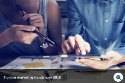 5 online marketing trends voor 2019 - Lincelot