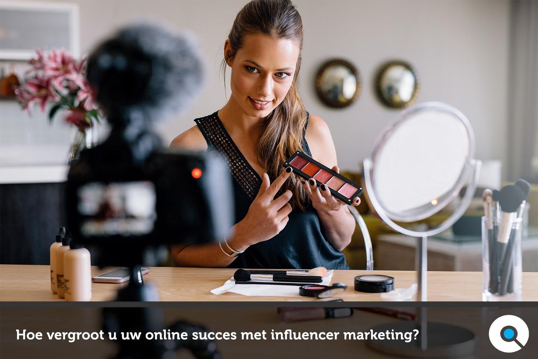 Hoe vergroot u uw online succes met influencer marketing - FI