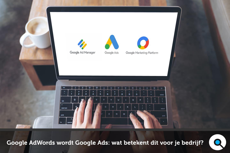 Google AdWords wordt Google Ads - wat betekent dit voor jouw bedrijf - FI