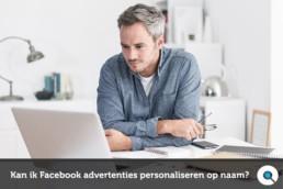 Facebook advertenties personaliseren op naam