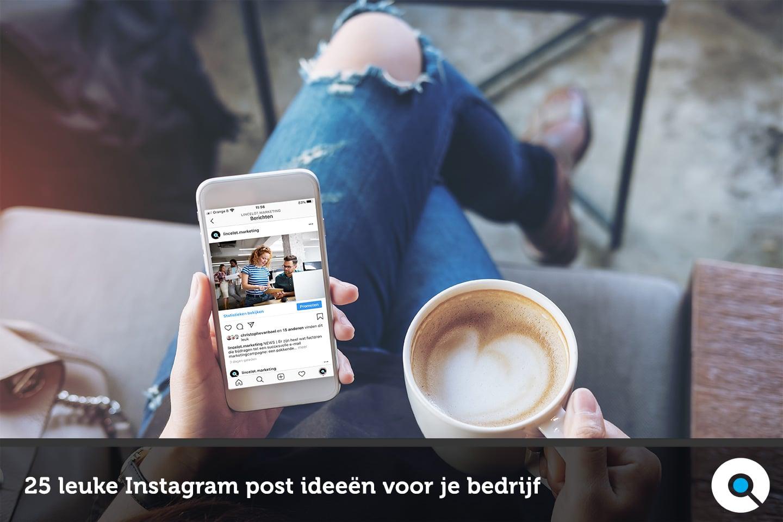 25 leuke ideeën voor je Instagram bedrijfsprofiel
