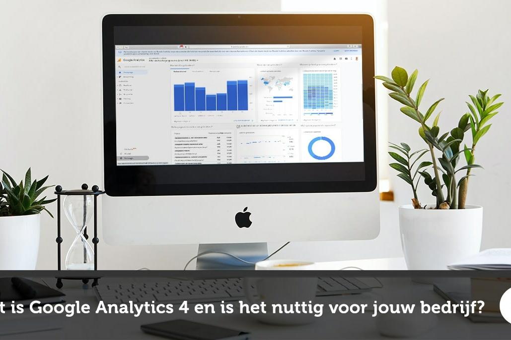Wat is Google Analytics 4 en is het nuttig voor je bedrijf - Lincelot